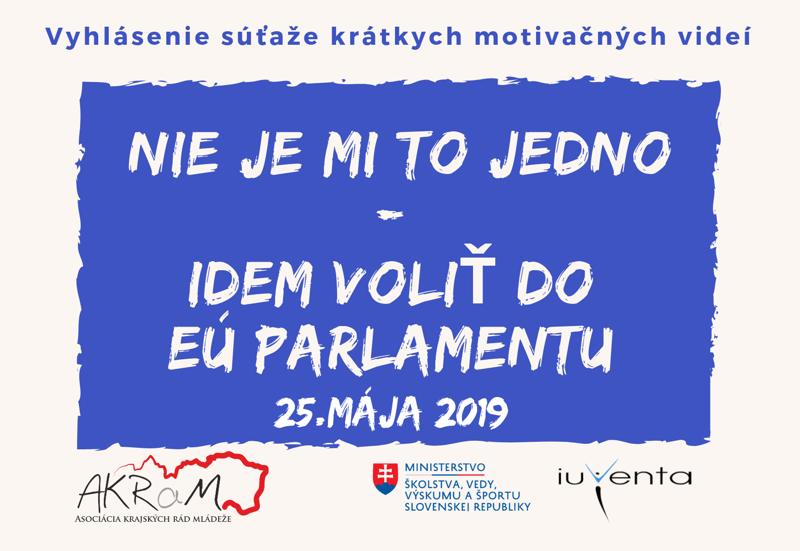 Nie je mi to jedno- idem voliť do EÚ parlamentu 2019